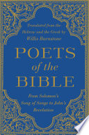 Poets of the Bible  From Solomon s Song of Songs to John s Revelation