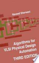 Algorithms For Vlsi Physical Design Automation