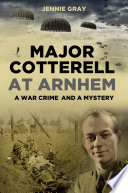 Major Cotterell At Arnhem