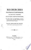 Recherches politiques et historiques qui prouvent l'existance d'une secte revolutionnaire