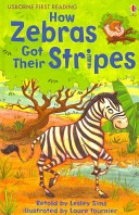 How Zebras Got Their Stripes Namibia In Africa The Story Explains How