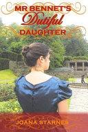 Mr Bennet s Dutiful Daughter