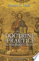 Doctrine and Practice in the Early Church  2nd Edition