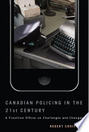 Canadian Policing In The 21st Century