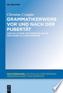 Grammatikerwerb vor und nach der Pubertät