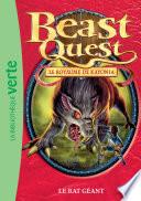 Beast Quest 36 - Le Rat Géant : ! pour délivrer sa mère du sortilège de...