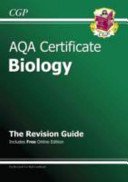 AQA Certificate Biology Revision Guide  with Online Edition