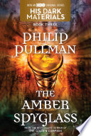 The Amber Spyglass  His Dark Materials