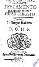 Il Nuovo Testamento ... Tradotto in lingua italiana da D. C. H. F.