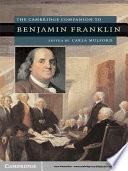 The Cambridge Companion to Benjamin Franklin