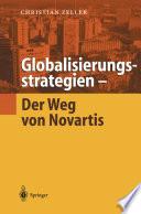 Globalisierungsstrategien     Der Weg von Novartis
