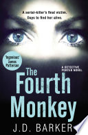 The Fourth Monkey: A twisted thriller you won't be able to put down