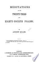 Meditations on the twenty third and eighty fourth Psalms