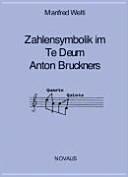 Zahlensymbolik im Te Deum Anton Bruckners
