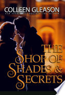 The Shop of Shades and Secrets  Romantic Suspense