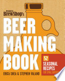 Brooklyn Brew Shop s Beer Making Book