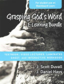 Grasping God's Word E-Learning Bundle Textbook, Video Lectures, Laminated Sheet, and Interactive Workbook