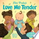 Elvis Presley s Love Me Tender