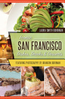 Iconic San Francisco Dishes, Drinks & Desserts Book