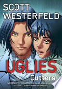 Uglies  Cutters  Graphic Novel