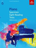 Piano Specimen Sight Reading Tests  Grade 6