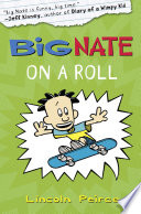 Big Nate on a Roll  US edition   Big Nate  Book 3
