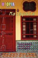Utopia Guide to Malaysia