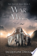War For The Mare Fall Of Man Book 3