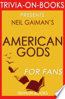 American Gods by Neil Gaiman  Trivia On Books