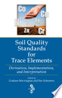Soil Quality Standards for Trace Elements