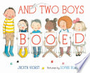 And Two Boys Booed