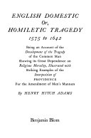 English domestic or homiletic tragedy, 1575 to 1642