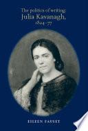 The politics of writing  Julia Kavanagh  1824 77