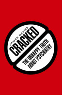 Cracked : proves that psychiatry has become...