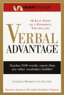Verbal Advantage: 10 Easy Steps to a Powerful Vocabulary