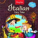 Italian Fairy Tales : and italy fills the pages...
