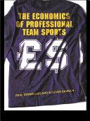 The Economics of Professional Team Sports