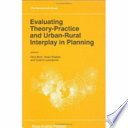 Evaluating Theory Practice and Urban Rural Interplay in Planning