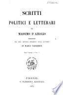 Scritti Politici E Letterari Di Massimo D'Azeglio