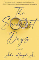 The Sweetest Days