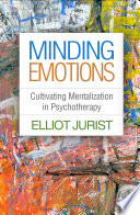 Minding Emotions : actions, behavior, and internal states--is...