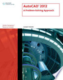 AutoCAD X  A Problem Solving Approach  1st ed