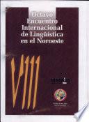 VIII Encuentro Internacional de Lingüística en el Noroeste