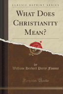 What Does Christianity Mean