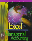 Excel Spreadsheet Applications Series for Managerial Accounting
