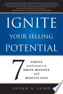 Ignite Your Selling Potential