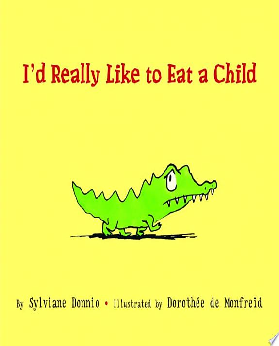 I Would Really Like to Eat a Child