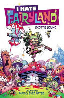 I Hate Fairyland Volume 1 by Skottie Young