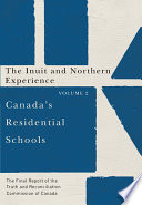 Canada S Residential Schools The Inuit And Northern Experience