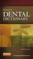 Mosby's Dental Dictionary